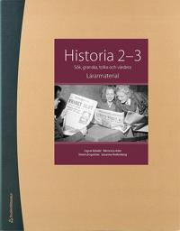Historia 2-3 Lärarpaket - Digitalt + Tryckt - Sök, granska, tolka och värdera