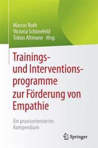 Trainings- Und Interventionsprogramme Zur F�rderung Von Empathie