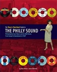 The There's That Beat! Guide To The Philly Sound
