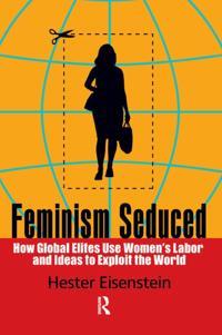 Feminism Seduced