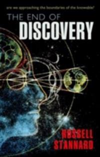 End of Discovery: Are we approaching the boundaries of the knowable?