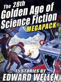 28th Golden Age of Science Fiction MEGAPACK (R): Edward Wellen (Vol. 2)