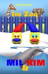 Mil Und Kim: Im Zoo