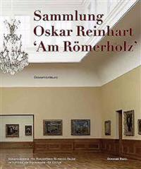 Oskar Reinhart Collection 'Am Romerholz' Winterthur