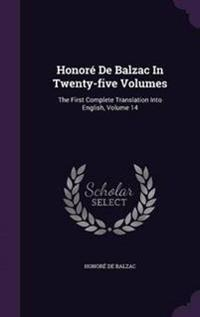 Honore de Balzac in Twenty-Five Volumes