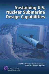 Sustaining U.S. Nuclear Submarine Design Capabilities