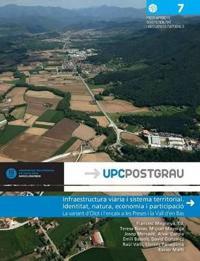 Infraestructura Viaria I Sistema Territorial. Identitat, Natura, Economia I Participacio