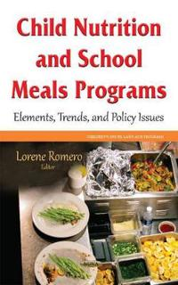 Child Nutrition and School Meals Programs