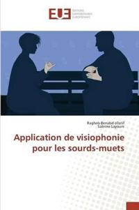 Application de Visiophonie Pour Les Sourds-Muets