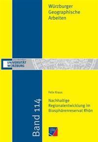 Nachhaltige Regionalentwicklung Im Biospharenreservat Rhon