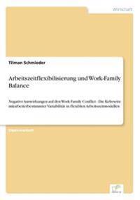 Arbeitszeitflexibilisierung Und Work-Family Balance
