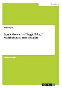 """Ivan A. Goncarovs """"Fregat Pallada"""""""