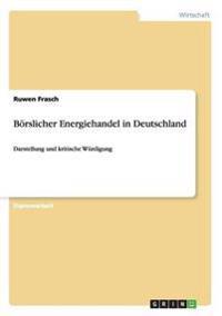 Borslicher Energiehandel in Deutschland