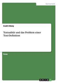 Textualitat Und Das Problem Einer Text-Definition