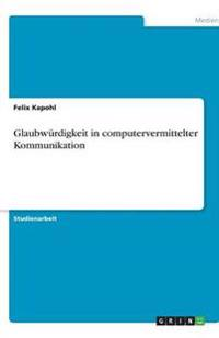 Glaubwurdigkeit in Computervermittelter Kommunikation