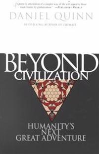 Beyond Civilisation