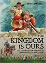 The Kingdom is Ours