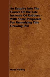 An Enquiry into the Causes of the Late Increase of Robbers