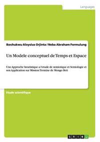 Un Modele Conceptuel de Temps Et Espace