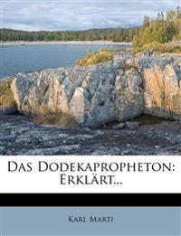 Das Dodekapropheton: Erklärt...