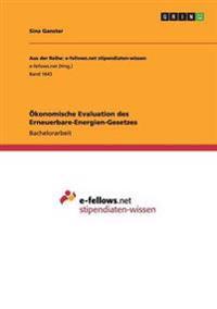Okonomische Evaluation Des Erneuerbare-Energien-Gesetzes