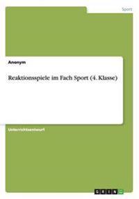 Reaktionsspiele Im Fach Sport (4. Klasse)