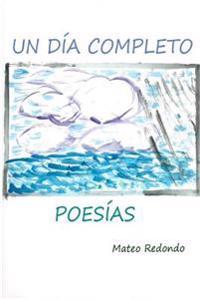 Un Dia Completo: Poesias