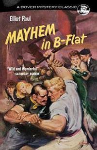 Mayhem in B-Flat