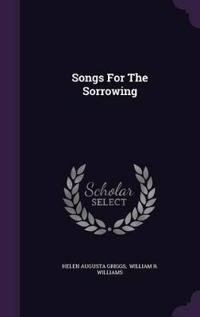 Songs for the Sorrowing