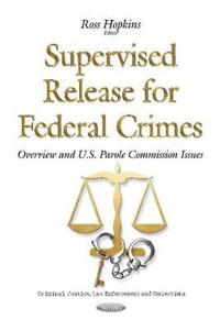 Supervised Release for Federal Crimes