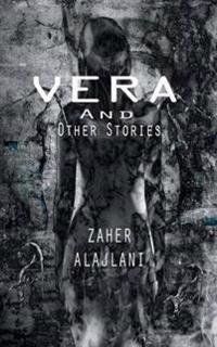 Vera and Other Stories