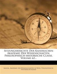 Sitzungsberichte der Kaiserlichen Akademie der Wissenschaften, Zweiundsechzigster Band, 1869