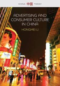 Advertising and Consumer Culture in China