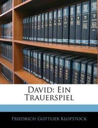 David: Ein Trauerspiel