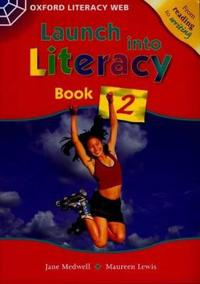 Launch into Literacy: Level 2: Students' Book 2