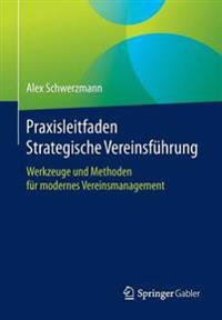 Praxisleitfaden Strategische Vereinsfuhrung