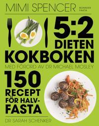 5:2 dieten - kokboken : 150 recept för halvfasta