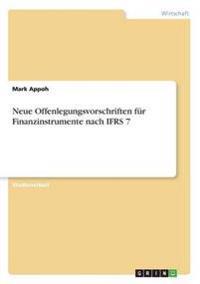 Neue Offenlegungsvorschriften Fur Finanzinstrumente Nach Ifrs 7