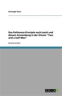 Das Politeness Principle Nach Leech Und Dessen Anwendung in Der Sitcom Two and a Half Men