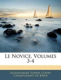Le Novice, Volumes 3-4