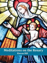 Meditations on the Rosary
