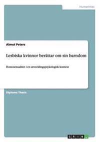 Lesbiska Kvinnor Berattar Om Sin Barndom