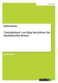 """""""Zurückkehren"""" von Tahar Ben Jelloun. Ein interkultureller Roman"""