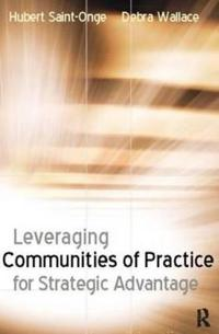 Leveraging Communities of Practice for Stategic Advantage