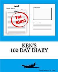 Ken's 100 Day Diary