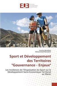 """Sport Et Developpement Des Territoires """"Gouvernance - Enjeux"""""""