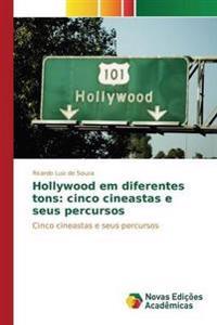 Hollywood Em Diferentes Tons