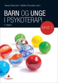 Barn og unge i psykoterapi: bind 1