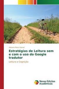 Estrategias de Leitura Sem E Com O USO Do Google Tradutor