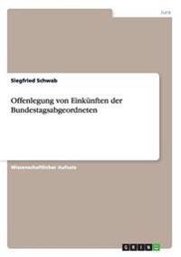 Offenlegung Von Einkunften Der Bundestagsabgeordneten